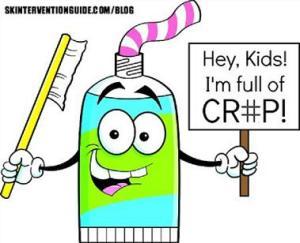 Toothpaste Full of Crap