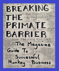 Breaking the Primate Barrier