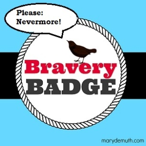 Raven Nevermore Bravery Badge
