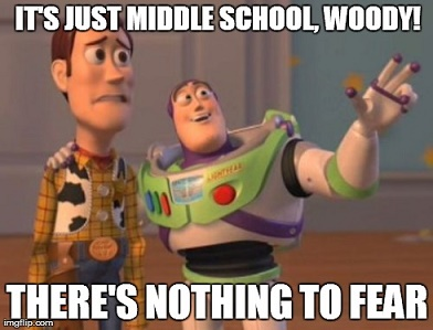 Its Just Middle School Woody