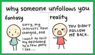 Why Someone Unfollows You