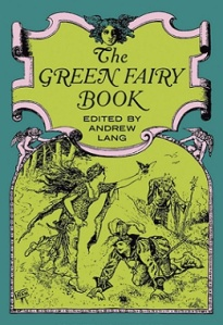 Andrew Lang Green Fairy Book